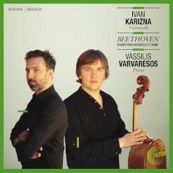 Œuvres pour violoncelle et piano by Beethoven ;   Ivan Karizna ,   Vassilis Varvaresos