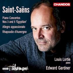 "Piano Concertos nos. 3 and 5 ""Egyptian"" / Allegro appassionato / Rhapsodie d'Auvergne by Saint‐Saëns ;   Louis Lortie ,   BBC Philharmonic ,   Edward Gardner"
