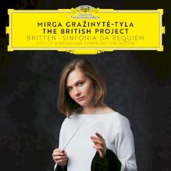The British Project - Britten: Sinfonia da Requiem by Britten ;   City of Birmingham Symphony Orchestra ,   Mirga Gražinytė‐Tyla